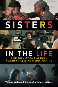 Sisters in the Life: 25 Years of Out African American Lesbian Mediamaking (1986–2011) photo
