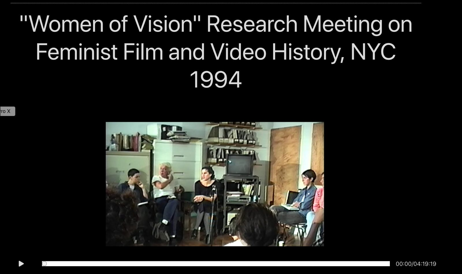"""Women of Vision"" Research Meeting on Feminist Film and Video History, NYC 1994"