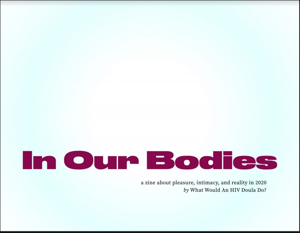 In Our Bodies: a zine about pleasure, intimacy, and reality in 2020 photo