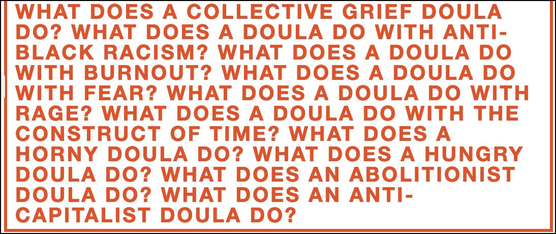 Doula Directives, Routes to Uprising